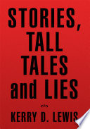 Stories  Tall Tales and Lies