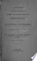 A Synopsis of the First Three Books of John Stuart Mill s Principles of Political Economy