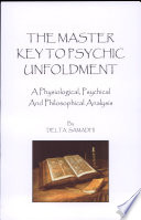 The Master Key to Psychic Unfoldment Of The Body; Postures; Prana Vital Force; The