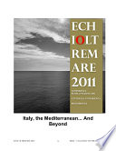 Italy  the Mediterranean    And Beyond  Atti della conferenza Echioltremare Roma 2011