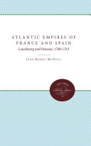 Atlantic Empires Of France And Spain : ...
