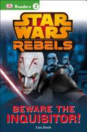Dk Readers L2 Star Wars Rebels Beware The Inquisitor