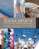 The Textile Artist s Studio Handbook