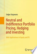 Neutral and Indifference Portfolio Pricing  Hedging and Investing