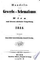 Handels  und Gewerbs Schematismus von Wien und dessen n  chster Umgebung