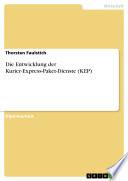 Die Entwicklung der Kurier Express Paket Dienste  KEP