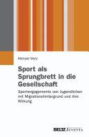 Sport als Sprungbrett in die Gesellschaft?