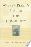 Walker Percy s Search for Community