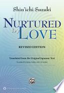 Nurtured by Love  Revised Edition