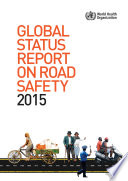 Global Status Report on Road Safety 2015