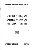 Leadership  Drill  and Exercise of Command for R O T C  Students