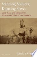Standing Soldiers  Kneeling Slaves
