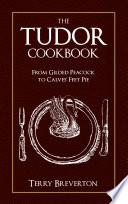 The Tudor Cookbook