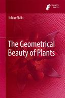 The Geometrical Beauty of Plants