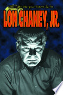 Midnight Marquee Actors Series Lon Chaney Jr