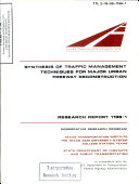 Synthesis Of Traffic Management Techniques For Major Urban Freeway Reconstruction : ...