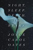 Night. Sleep. Death. The Stars. Book