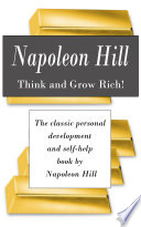 Think And Grow Rich The Classic Personal Development And Self Help Book By Napoleon Hill