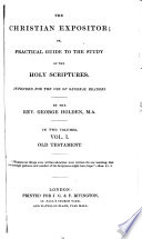 The Christian Expositor Or Practical Guide To The Study Of The Holy Scriptures