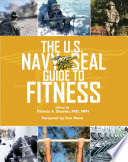 The U S  Navy SEAL Guide to Fitness