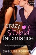Book Crazy  Stupid  Fauxmance