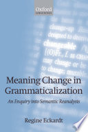 Meaning Change in Grammaticalization