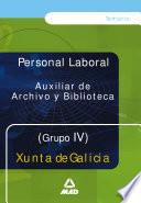 Auxiliar de Archivo Y Biblioteca de la Xunta de la Galicia  Grupo Iv Temario Ebook