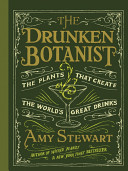 The Drunken Botanist  The Plants that Create the World s Great Drinks