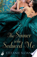 The Sinner Who Seduced Me  Regency Rogues
