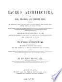 Sacred architecture  its rise  progress and present state