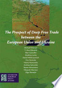 The Prospect of Deep Free Trade Between the European Union and Ukraine