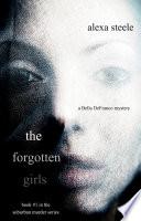The Forgotten Girls (Book #1 in The Suburban Murder Series) by Alexa Steele