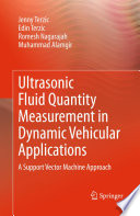 Ultrasonic Fluid Quantity Measurement In Dynamic Vehicular Applications