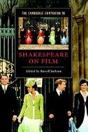 The Cambridge Companion to Shakespeare on Film