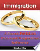 Immigration  A Fiance Petition Document Preparation Reference