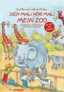 Sieh mal  H  r mal  Mein Zoo   Buch mit CD