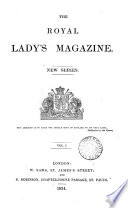 The Royal lady s magazine  and archives of the court of St  James s