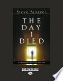 The Day I Died (Large Print 16pt) : beautiful winter's day, showing no signs of...