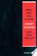 When and How to Write Short Stories and What They Are An Experienced Writer In The