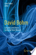 Ebook David Bohm: Causality and Chance, Letters to Three Women Epub Chris Talbot Apps Read Mobile