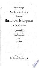 Actenm    ige Aufschl  sse   ber den Bund der Evergeten in Schlesien