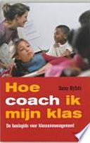Hoe Coach Ik Mijn Klas