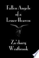 Fallen Angels of a Lesser Heaven