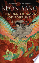 The Red Threads of Fortune by JY Yang