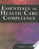 Essentials of Healthcare Compliance