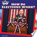 How Do Elections Work