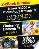 Nikon D3200 and Photoshop Elements For Dummies eBook Set