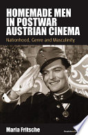 Homemade Men in Postwar Austrian Cinema