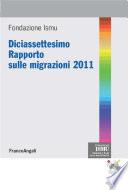 Diciasettesimo Rapporto sulle migrazioni 2011