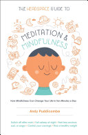 The Headspace Guide to Meditation and Mindfulness